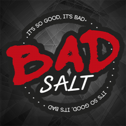 Bad Salt E Liquid